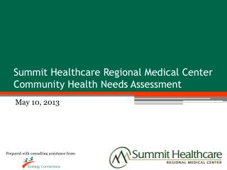 Summit Healthcare Regional Medical Center Community Health Needs Assessment