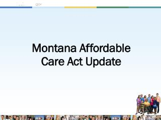 Montana Affordable  Care Act Update