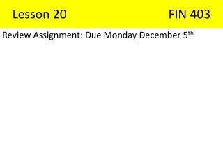 Lesson 20FIN 403