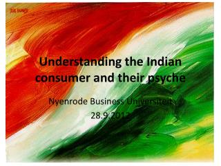 Understanding the Indian consumer and their psyche