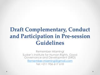 Draft Complementary, Conduct and Participation in Pre-session Guidelines