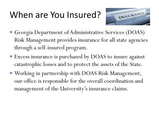 When are You Insured?