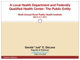 A Local Health Department and Federally Qualified Health Center: The Public Entity Ninth Annual Rural Public Health Ins