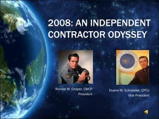 2008: An Independent Contractor Odyssey