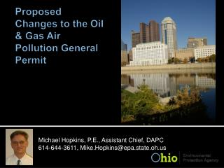Proposed Changes to the  Oil & Gas Air Pollution General Permit