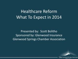 Healthcare Reform What To Expect in 2014