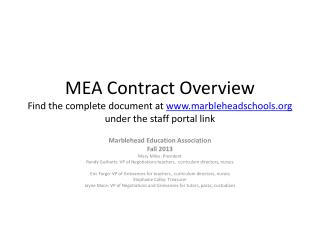 MEA Contract Overview F ind the complete document at  www.marbleheadschools.org  under the staff portal link