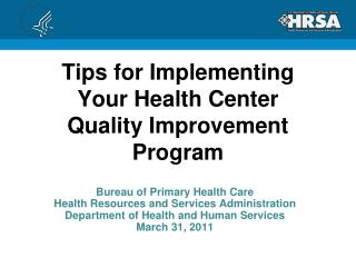 Tips for Implementing Your Health Center Quality Improvement Program