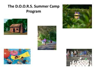 The D.O.O.R.S. Summer Camp Program