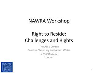NAWRA Workshop Right to Reside: Challenges and Rights
