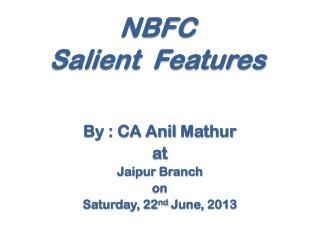 NBFC Salient  Features