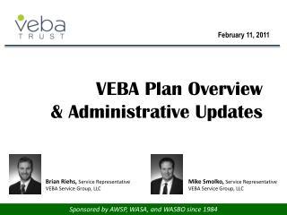 VEBA  Plan Overview & Administrative Updates