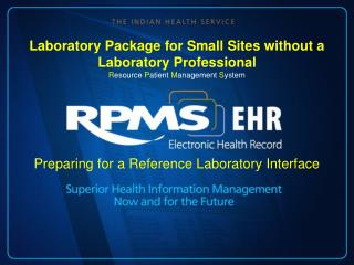 Preparing for a Reference Laboratory Interface