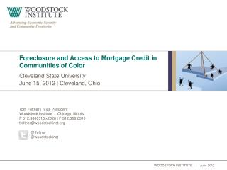 Foreclosure and Access to Mortgage Credit in Communities of Color