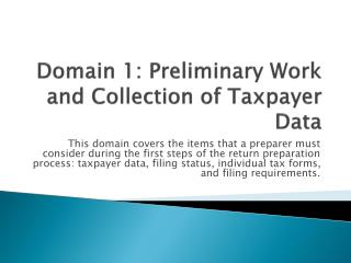 Domain 1: Preliminary Work and Collection of Taxpayer Data
