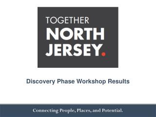 Discovery Phase Workshop Results