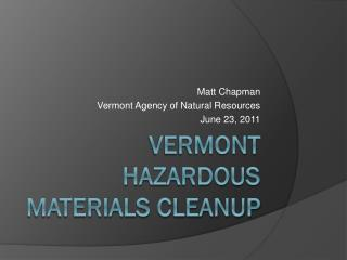 Vermont Hazardous Materials Cleanup