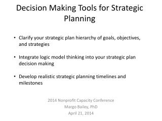 Decision Making Tools for Strategic  Planning