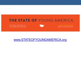 www.STATEOFYOUNGAMERICA.org