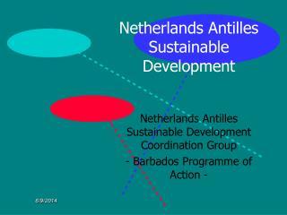 Netherlands Antilles Sustainable Development.