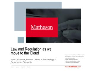 Law and Regulation as we move to the Cloud