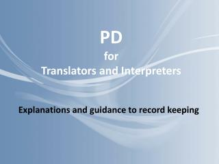 PD for  Translators and Interpreters