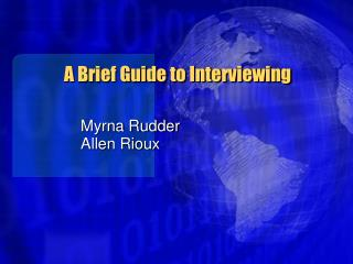 a brief guide to interviewing