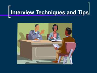 interview techniques and tips