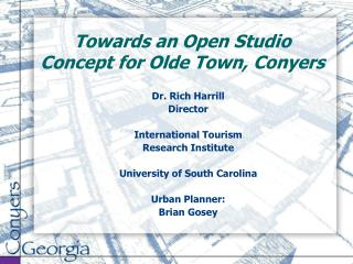 Towards an Open Studio Concept for Olde Town, Conyers