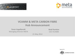 VCAMM & META CARBON FIBRE Hub Announcement