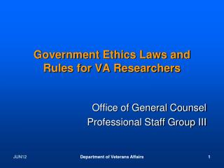 Government Ethics Laws and Rules for VA Researchers