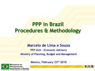PPP in Brazil Procedures & Methodology