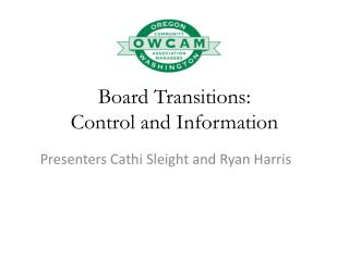 Board Transitions: Control and Information