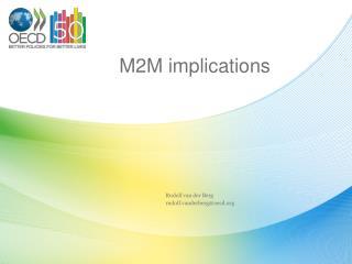M2M implications