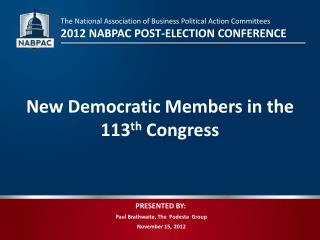 Paul Brathwaite, The   Podesta   Group November  15 , 2012