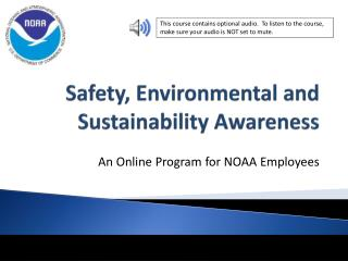 Safety, Environmental and Sustainability Awareness