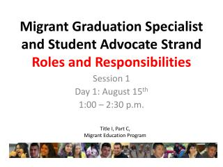 Migrant Graduation Specialist  and Student Advocate  Strand Roles and Responsibilities