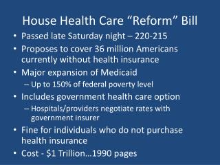 "House Health Care ""Reform"" Bill"