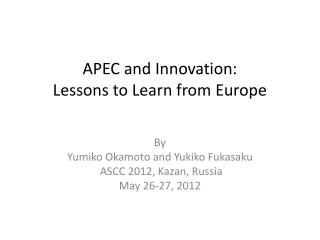 APEC and Innovation:   Lessons to Learn from Europe