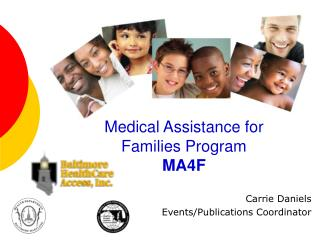Medical Assistance for  Families Program MA4F