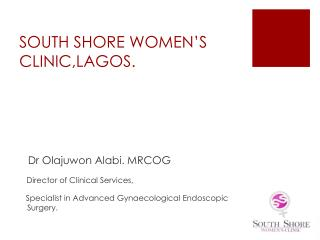 SOUTH SHORE WOMEN'S CLINIC,LAGOS.