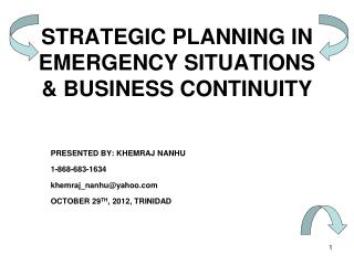 STRATEGIC PLANNING IN EMERGENCY SITUATIONS & BUSINESS CONTINUITY