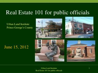 Real Estate 101 for public officials