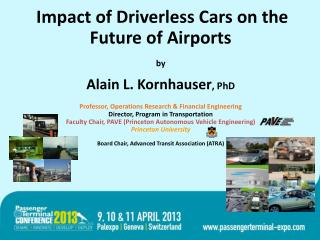 Impact of Driverless Cars on the Future of Airports by