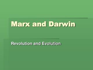 Marx  Darwin: Revolution and Evolution