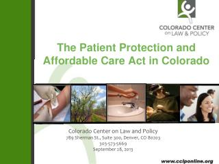 The Patient Protection and Affordable Care Act in Colorado
