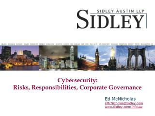 Cybersecurity: Risks, Responsibilities, Corporate Governance