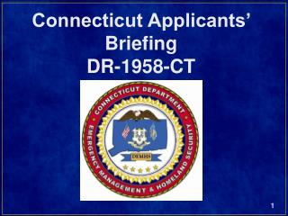 Connecticut Applicants� Briefing DR-1958-CT