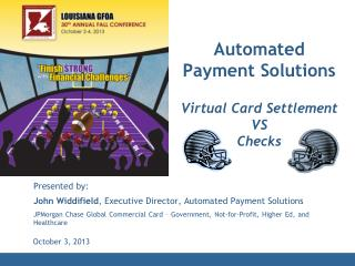 Automated Payment Solutions Virtual Card Settlement VS  Checks