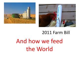 2011 Farm Bill